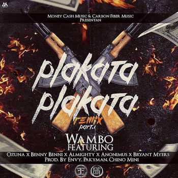 yjxxfwjy786j - Wambo Ft. Ozuna, Benny Benni, Almighty, Anonimus Y Bryant Myers – Plakata Plakata (Official Remix) (Parte 1)