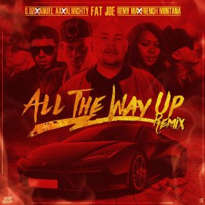 z18a5SH - Fat Joe y Remy Ma Feat French Montana, Daddy Yankee Y Nicky Jam – All The Way Up