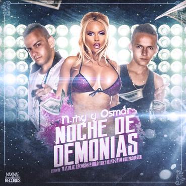 zQRaziX - (Noche De Demonias) Es Lo Nuevo De N-Rhy & Osmar