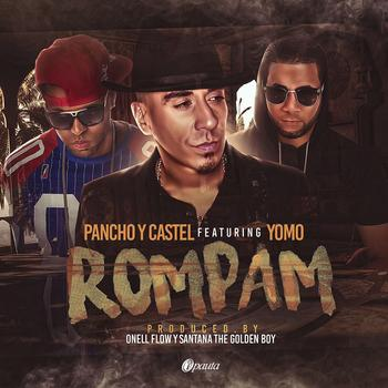 zgWUEDr - Pancho Y Castel Ft. Yomo – Rompam (Official Video)