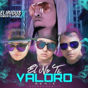 zhD3Myz - Delirious Ft. Movimiento Latino - El No Te Valoro