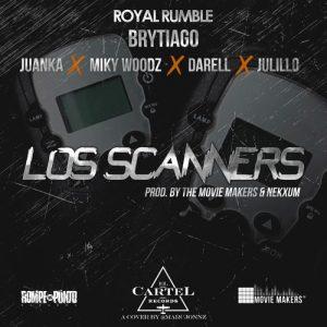 zrSjipc - Brytiago Ft. Juanka, Miky Woodz, Darell & Julillo - Los Scanners