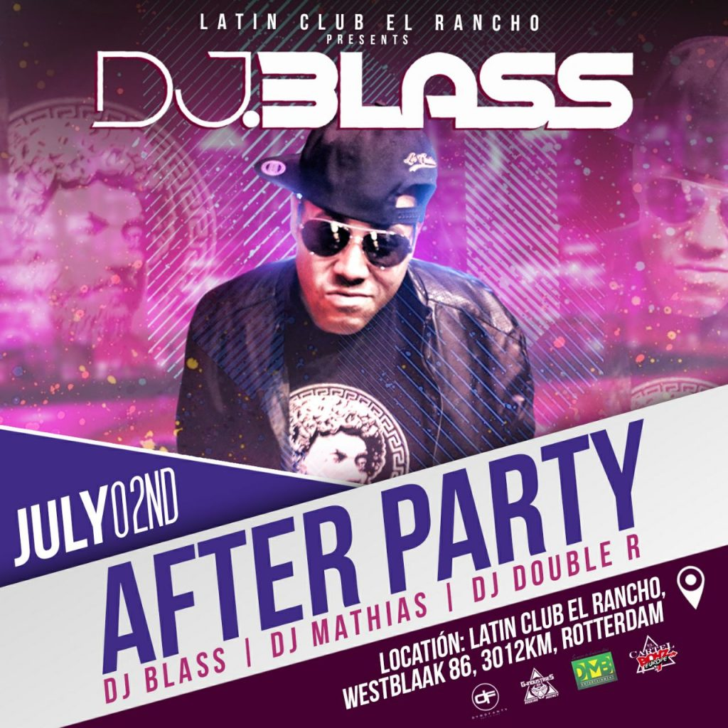 zwm06t - Evento: Dj Blass – After Party (Latin Club, El Rancho) (Rotterdam) (2 de Julio)