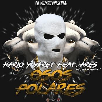 zxZnVPD - Kario & Yario Ft. Ares - Osos Polares (Prod. By Lil Wizard)