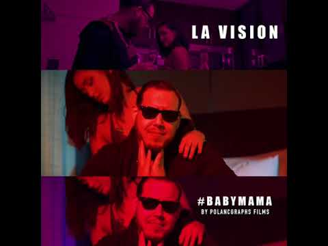 0 85 - La Vision - BabyMama (Official Preview)