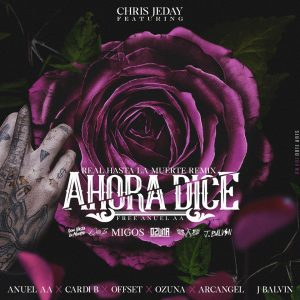 63e646c04f02eb1d8a9ae27c91f011175e4a32bf 5 300x300 - Chris Jeday, Anuel AA, Cardi B, Offset, J Balvin, Ozuna, Arcangel – Ahora Dice (Real Hasta La Muerte Remix) .mp3