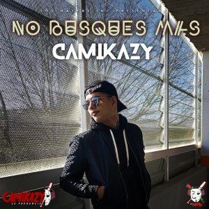 """Camikazy de Los Haters estrena su nuevo sencillo """"No busques mas"""" 300x300 - Camikazy - Encuentra La Manera (Official Video)"""