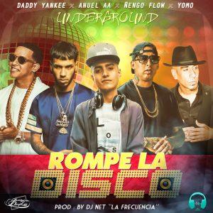 ROMPE 300x300 1 - Daddy Yankee Ft. Anuel AA, Yomo Y Ñengo Flow – Rompe La Disco (Mix)
