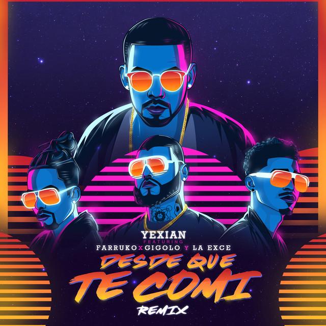 Volvamos Hablar 2 - Yexian Ft. Farruko Y Gigolo y La Exce - Desde Que Te Comi (Official Remix)