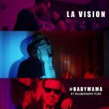 babymama 160x160 - La Vision - BabyMama (Official Video)