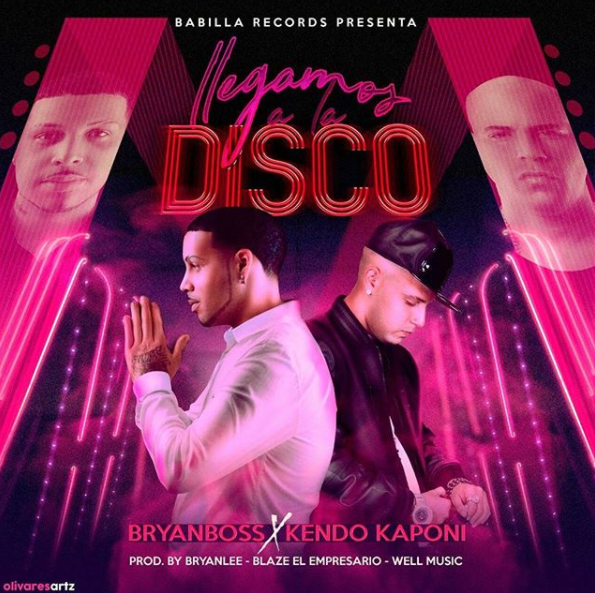 disco - Bryan Boss Ft. Kendo Kaponi - Llegamos A La Disco