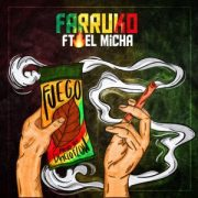 fuego 300x300 1 180x180 - Farruko Ft. El Micha – Fuego (Video Lyric)