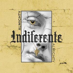 inde 300x300 - Almighty – Indiferente
