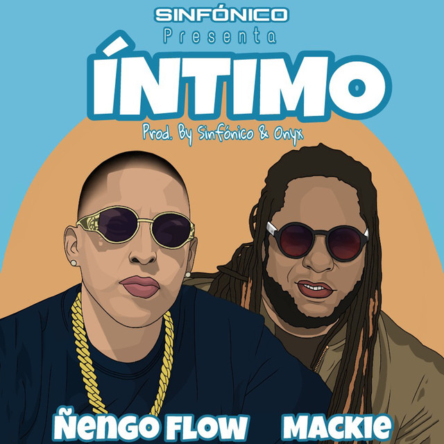 intimo - Ñengo Flow Ft. Mackie - Intimo