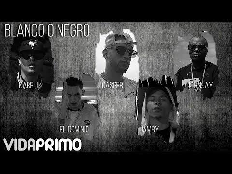 0 109 - Darell, El Dominio, Casper, Jamby Y John Jay – Blanco O Negro (Official Video)