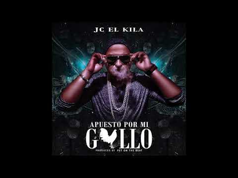 0 111 - Jc El Kila – Apuesto Por Mi Gallo (Preview)