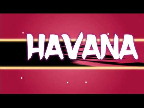 0 15 - Camila Cabello Featuring Francistyle - Havana Remix (Video Lyrics Preview)