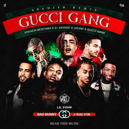 0 88 300x225 22 - Lil Pump, 21 Savage, Gucci Mane, Bad Bunny, French Montana, J Balvin, Ozuna – Gucci Gang (Unofficial)