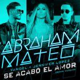 63e646c04f02eb1d8a9ae27c91f011175e4a32bf 160x160 - Abraham Mateo Ft. Yandel y Jennifer Lopez – Se Acabó el Amor (Official Video)