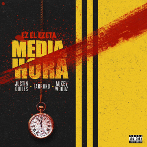 Justin Quiles Ft. Farruko Y Miky Woodz – Media Hora Prod. EZ El Ezeta 300x300 - Justin Quiles Ft. Farruko Y Miky Woodz – Media Hora (Prod. EZ El Ezeta)