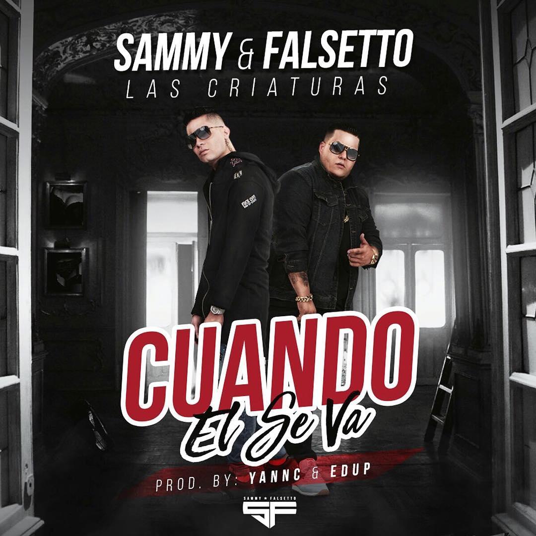 Sammy Y Falsetto – Cuando El Se Va - Sammy Y Falsetto – Cuando El Se Va
