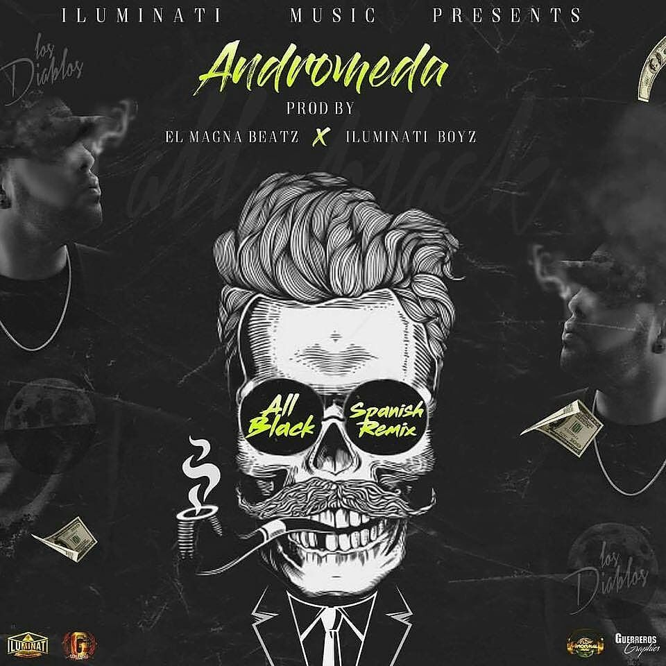 all - Andromeda - All Black (Spanish Remix)