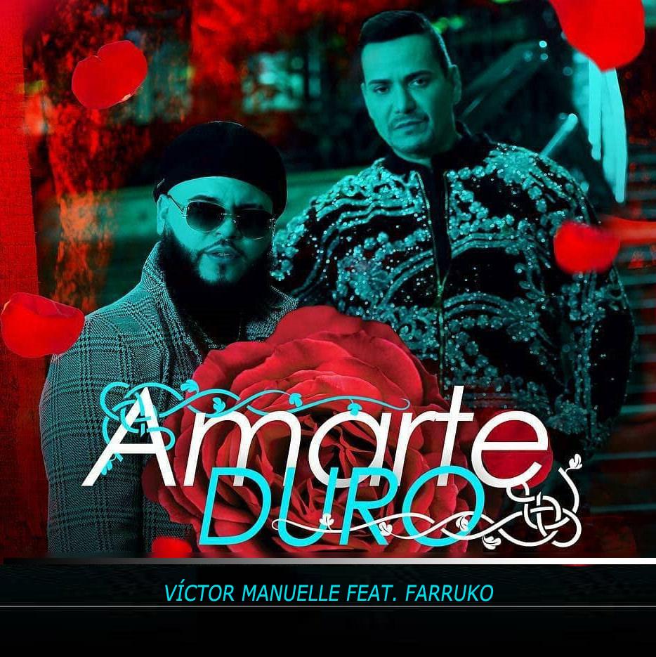 amarte - Victor Manuelle Ft. Farruko – Amarte Duro