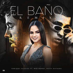 baño 300x300 - Enrique Iglesias Ft Bad Bunny & Natti Natasha - El Baño (Official Remix)