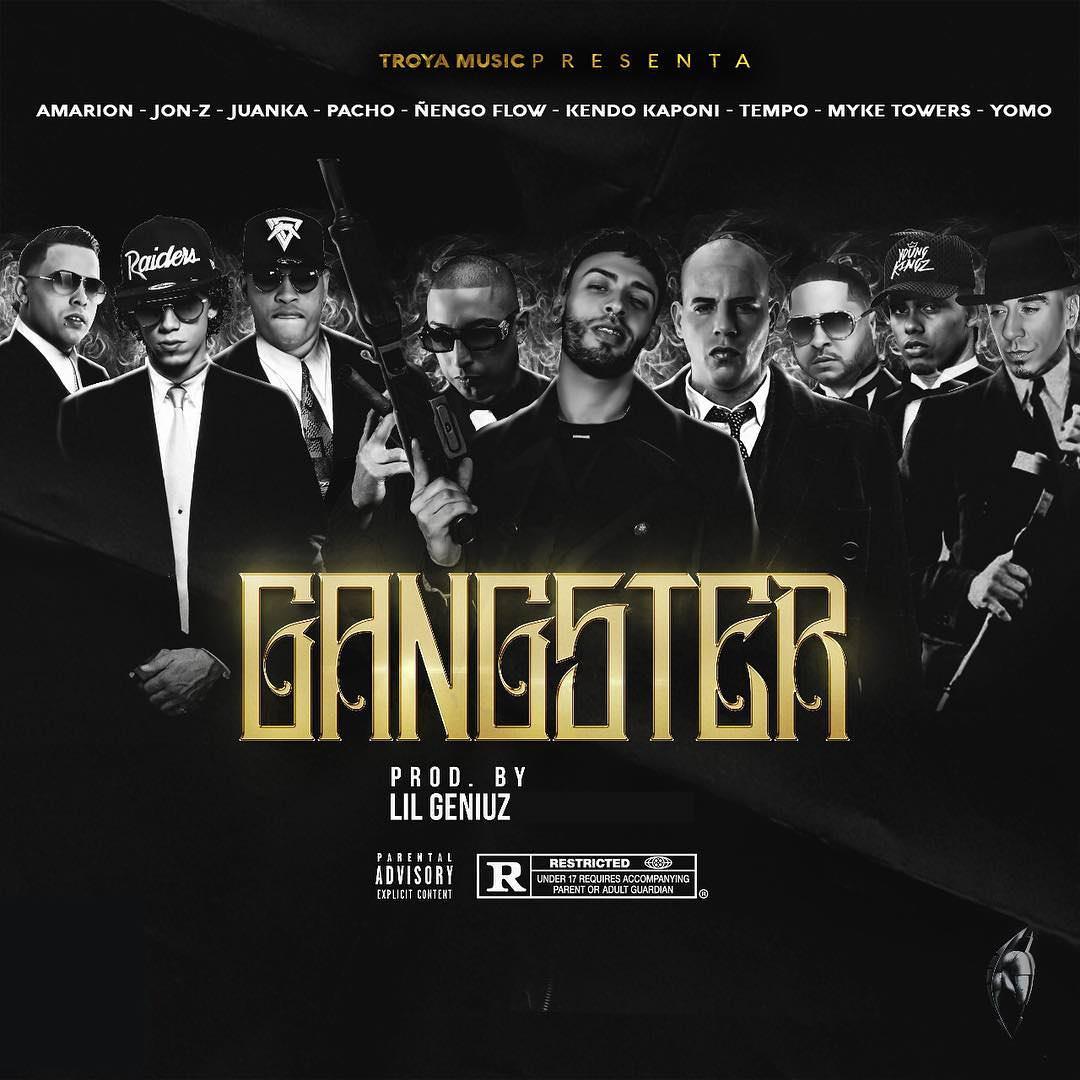gan - Amarion Ft. Juanka, Jon Z, Ñengo Flow, Myke Towers, Tempo, Yomo, Pacho y Kendo Kaponi - Gangster