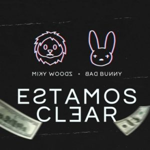 0 88 300x225 20 300x300 - Miky Woodz Ft. Bad Bunny – Estamos Clear (Official Video)