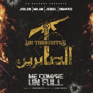 1425 7 - Jc El Kila – Me Compre Un Full Final