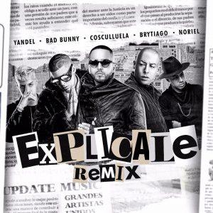 Yandel Ft.Bad Bunny Cosculluela Brytiago Y Noriel – Explicale Official Remix 300x300 - Yandel Ft. Bad Bunny, Cosculluela, Brytiago Y Noriel – Explicale (Official Remix)
