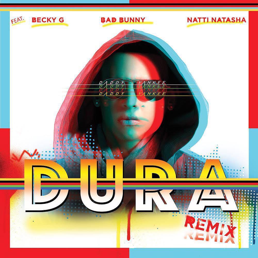 dura - Daddy Yankee Ft. Becky G, Bad Bunny Y Natti Natasha - Dura (Official Remix)