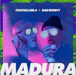 madu 300x297 - Cosculluela Ft. Bad Bunny – Madura