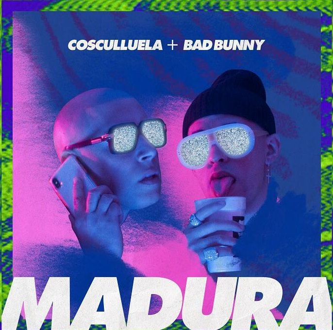 madu - Cosculluela Ft. Bad Bunny – Madura