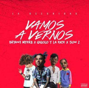 vamos 300x296 - Bryant Myers Feat Jon Z, Gigolo y La Exce - Vamos A Vernos (Video Official)