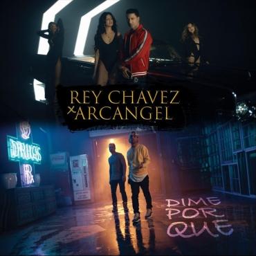 10392264 186075637641 1137264 n - Rey Chavez Ft. Arcangel - Dime Por Que