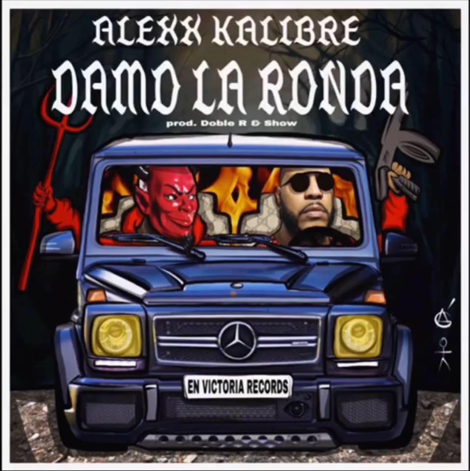 1425 1 - Alexx Kalibre-- Damo La Ronda (Prod,Doble R y Show)
