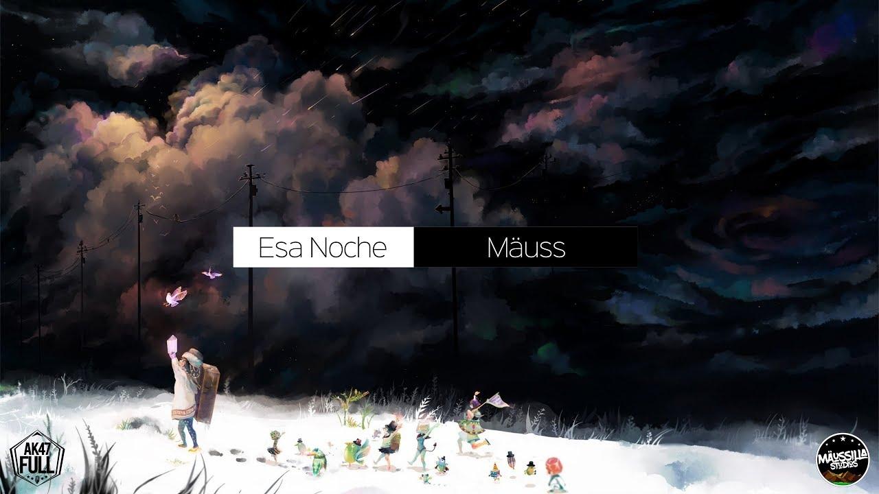 5vq q1peghe - Mäuss - Esa Noche