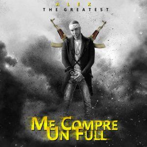 Alex The Greatest Me Compre Full 300x300 - Alex The Greatest - Una Cosa De Loco (Preview)