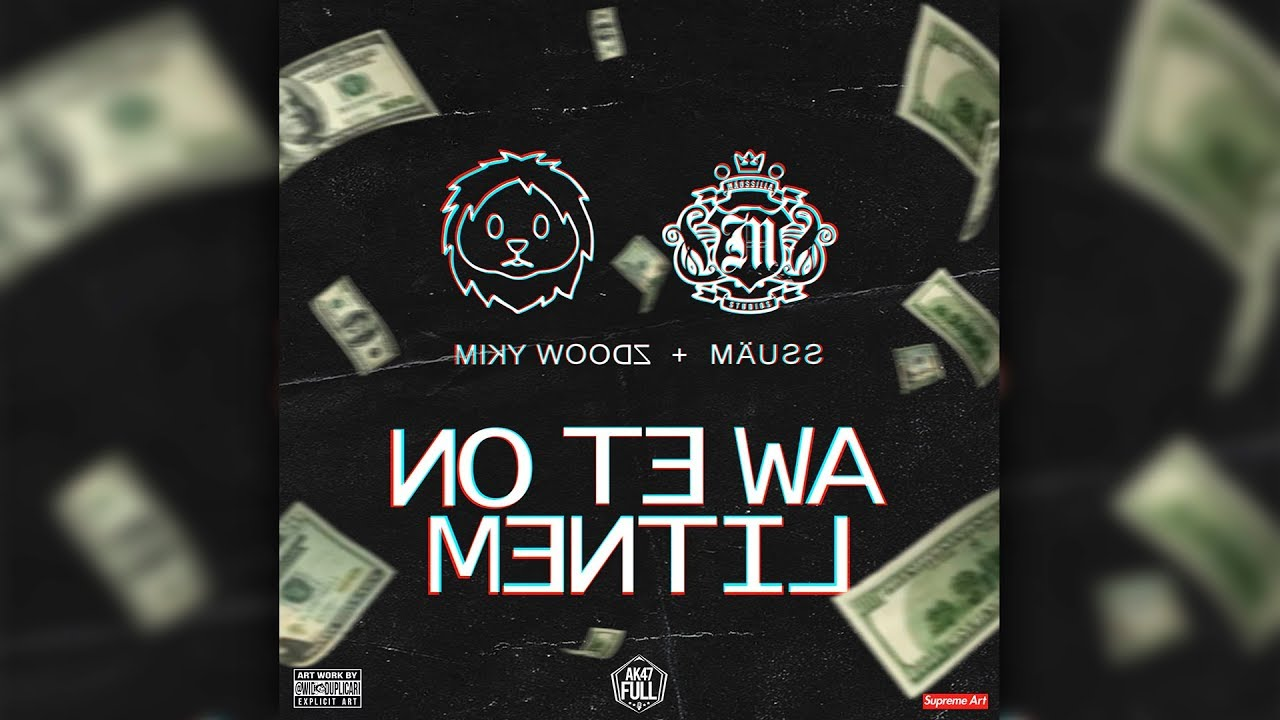 clllgnezw6s - Miky Woodz Ft. Mäuss - No Te Wa Mentil