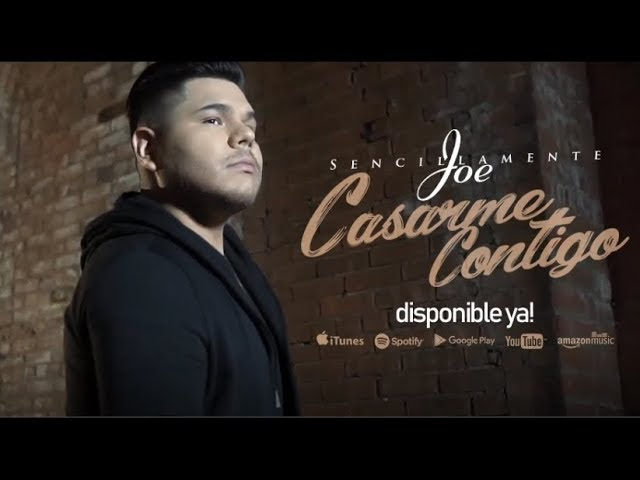 on1piwq4m44 - Sencillamente Joe – Casarme Contigo | Video Oficial