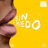 sinmiedo 160x160 - ChocQuibTown Ft. Zion y Lennox, Farruko Y Manuel Turizo – Pa Olvidarte (Remix) (Official Video)
