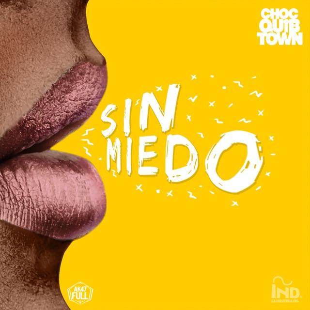 sinmiedo - ChocQuibTown - Sin Miedo (Álbum) (2018)