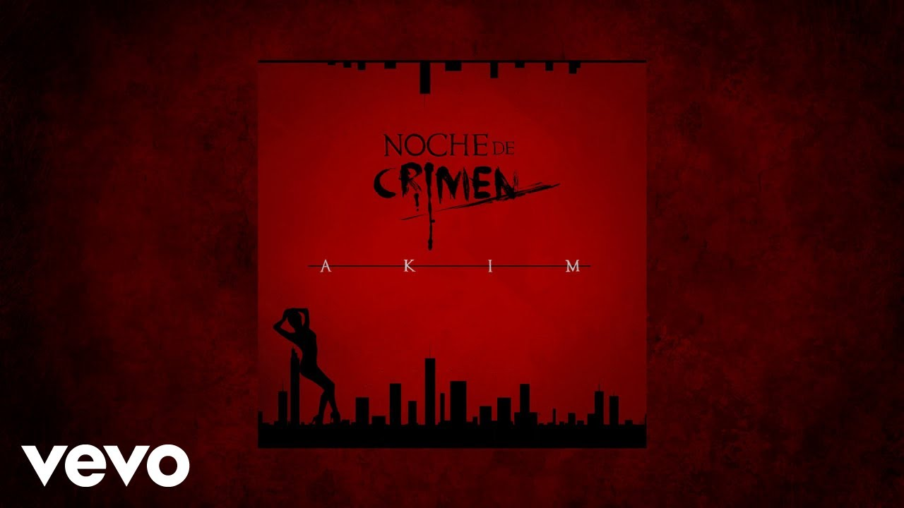 z7sedyjbzpa - Akim - Noche De Crimen