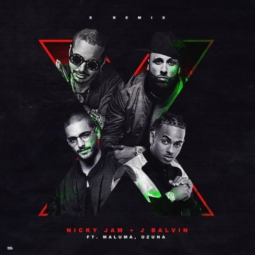 10 - Nicky Jam Ft. J Balvin, Ozuna Y Maluma – X (Official Remix)