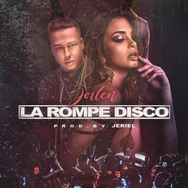 10392264 186075637641 1137264 n 1 3 - Joilen - La Rompe Disco (Prod. Jeriel)
