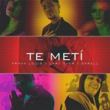 19961479 1232153863585357 4625876127837354622 n 160x160 - Frank Louis Ft. Lary Over y Darell – Te Metí (Official Video)