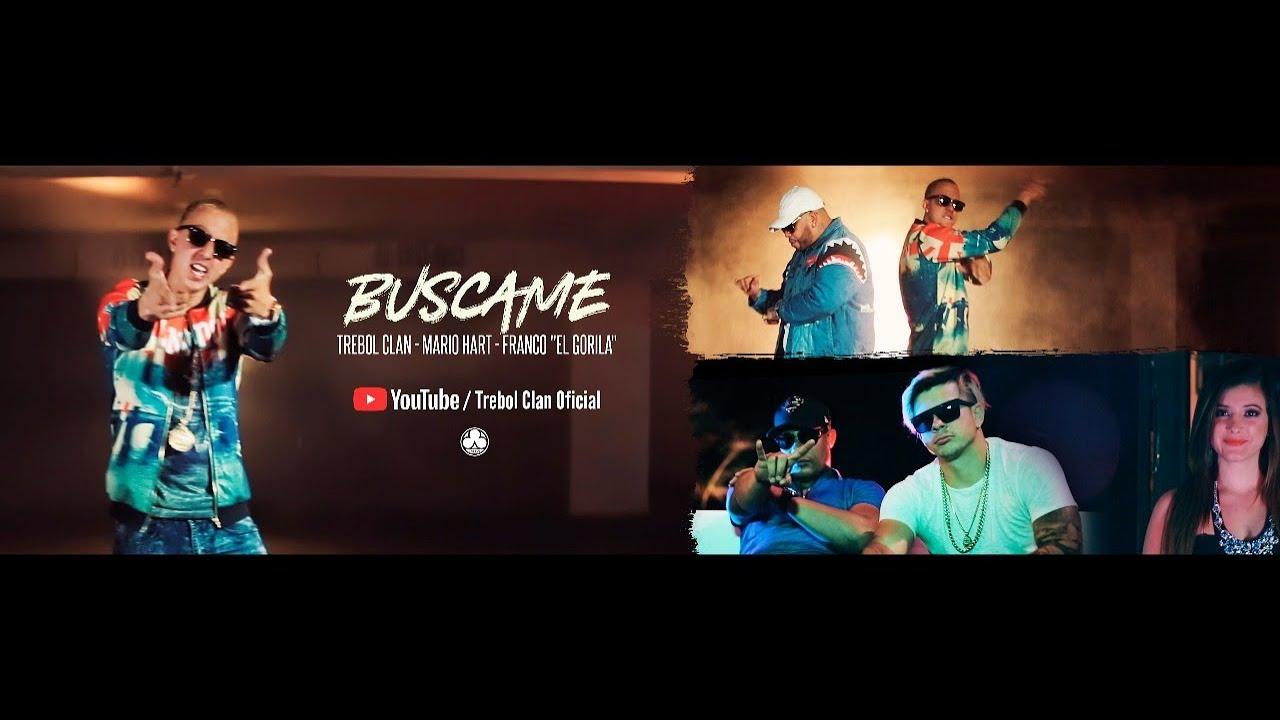 2esmuapj4ps - Trebol Clan Ft. Franco El Gorila Y Mario Hart – Buscame (Remix) (Official Video)