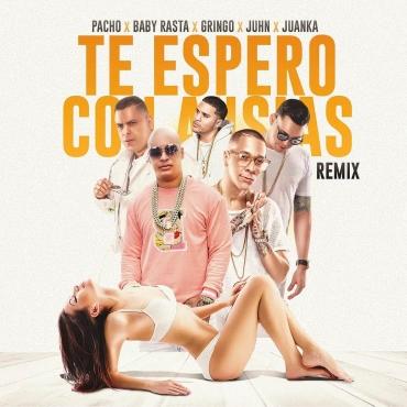 9 - Pacho El Antifeka Ft. Baby Rasta y Gringo Juhn Y Juanka - Te Espero Con Ansias (Official Remix)